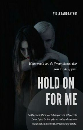 Hold On For Me - VioletandTate01 by VioletandTate01