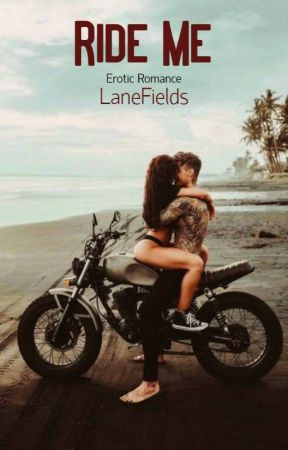 Ride Me | ✓ | by LAneFields