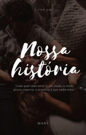 """Nossa história - Série  """"nossa"""" [L1] by autoramary_"""