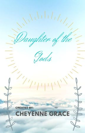 Daughter of the Gods by GracyLeStrange07