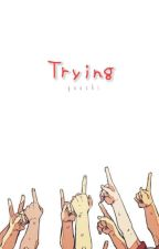 Trying by Yuushi_