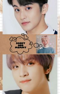 Daddy And Mommy [Markhyuck] cover