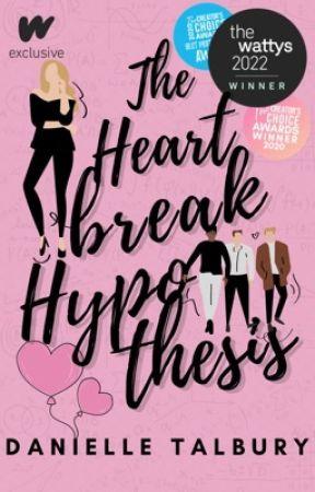 The Heartbreak Hypothesis (Completed) by danielletalbury