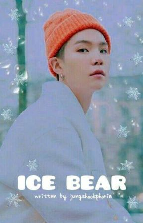 Ice Bear || MYG [COMPLETED] by Jungshookphoria