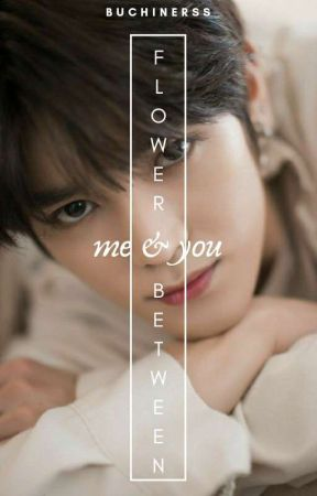 Flower Between Me and You • Lee Taeyong by BUCHINERSS