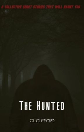 The Hunted by EndingAtTheWillows