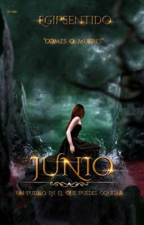 JUNIO: Un pueblo en el que puedes confiar by Egipsentido