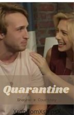 Quarantine - [Shourtney] - by -Flipswitch-