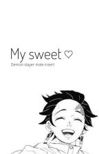 My Sweet (Demon Slayer/KNY x male reader) by nerd_who_draws_