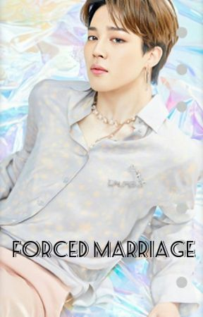 Forced marriage | Park Jimin ( Coming soon) by abobhahm