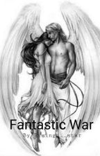 Fantastic War by RISING___STAR