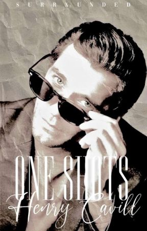 HENRY CAVILL | ONE SHOTS by surrxunded