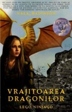 Ninjago: Vrăjitoarea Dragonilor (Vol. 1) (În Curs De Editare)  by Light_for_Life