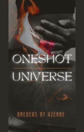 ONESHOT UNIVERSE MJ Fanfic by ZennyP