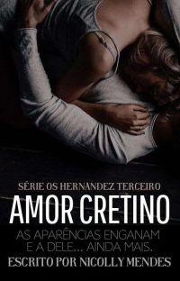 Amor Cretino - Os Hernandez 3 cover