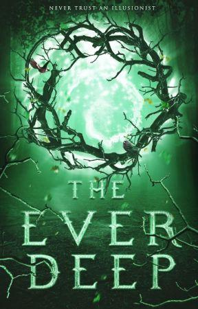 The Everdeep by elphadora