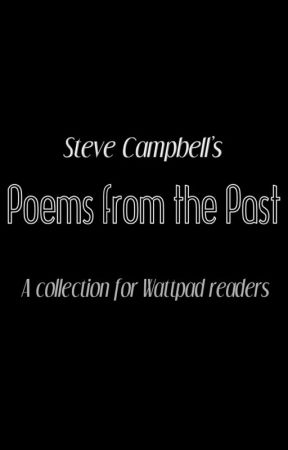 Poems from the Past by StevenCampbell
