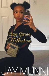 Trap Queen of Tottenham cover