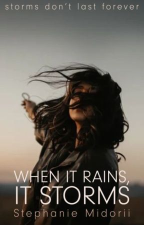 When It Rains, It Storms | ✓ by smidorii