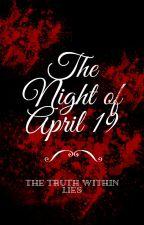 The Night of April 19 by Fluffypicknunicorns