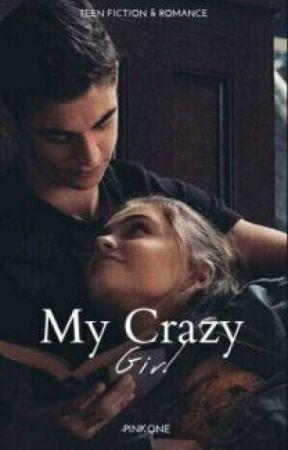 My crazy Girl *2nd book by -Itsmepinkone