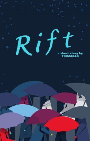Rift by trissella