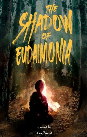 The Shadow of Eudaimonia by KenDaniel