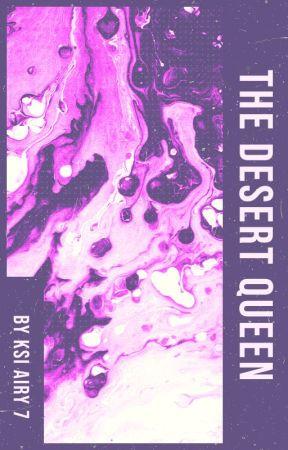The Desert Queen by JasmineShouse