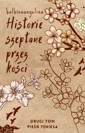 Historie szeptane przez kości by balbinaangelina