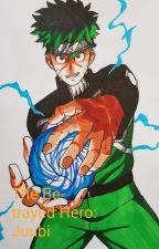 The Betrayed Hero: Juubi by ThomasFuller2