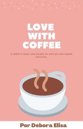 Love With Coffe by Debora_Ivashkov