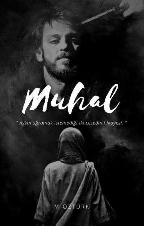 Muhal by BirhissizYazarr