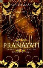 Pranayati | by Abhikhyaaa