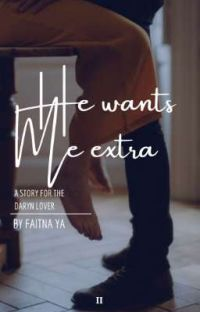 He Wants Me Extra ( II ) TAMAT cover