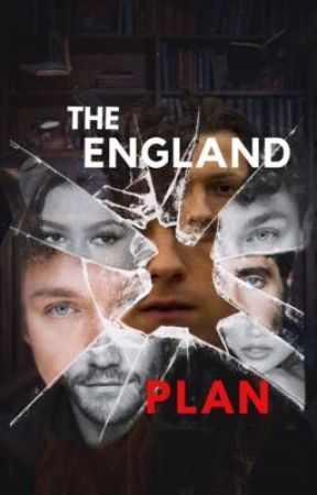 The England Plan by fancyxholland