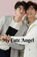My Cute Angel    MewGulf fanfiction  by SewminiBhagya