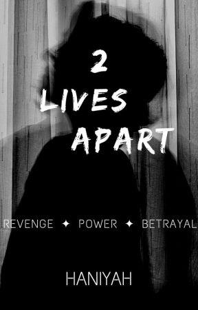 2 Lives Apart by HaniyahSalim