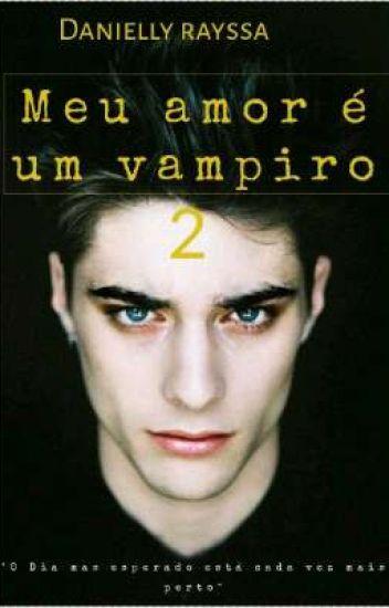 Meu amor é um vampiro 2