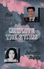 Rewrite the Stars 🎵 Sebastian Smythe [Glee] by starglaee