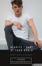 Rewrite- Part of your World - Harry Hook x reader by rose_sparrow17