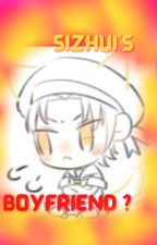 SIZHUI'S BOYFRIEND? by CREAMYCHOCO345