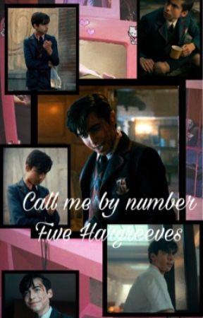 Call me by number | Five Hargreaves by -MaryM