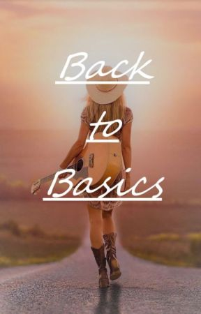Back to Basics by KaylaWoods289
