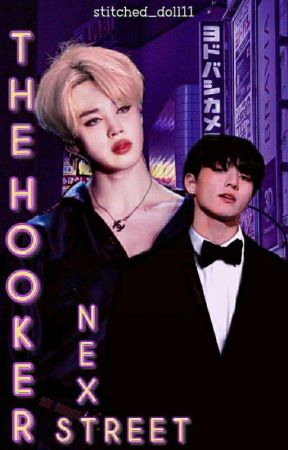 The Hooker Next Street || Jikook Fanfic by stitched_doll11