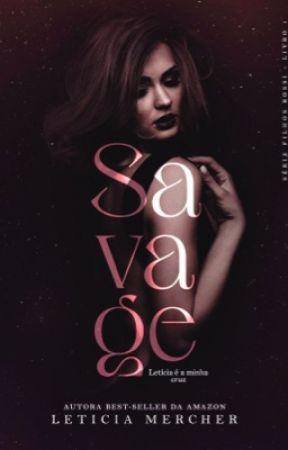 SAVAGE  by LeticiaMercher