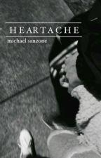 heartache - m.sanzone  by hotchsangerissues