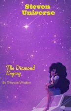 Steven Universe: The Diamond Legacy by TriforceofWisdom