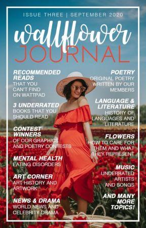 Wallflower Journal | Issue Three by WallflowerCommunity