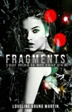 Fragments by butterknifebutterfly