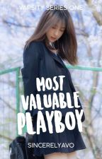Most Valuable Playboy (Varsity Series #1) by teleblossoms